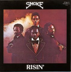 Smoke - Risin' (1976) J.Bridge Records. Long lost, sweet soul masterpiece. Obscure but well worth tracking down.