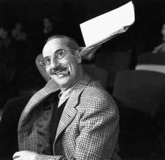 """""""Those are my principles, and if you don't like them… well, I have others.""""  -Groucho Marx"""