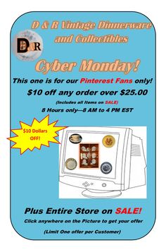 This one is for our Pinterest Fans ONLY!  SAVE $10 on all orders over $25.00! CYBER MONDAY, 11/30/15 - 8 HOURS ONLY – 8AM TO 4PM EST!   Plus Entire Store ON SALE!  CLICK anywhere on this PIN during this time to get your SPECIAL OFFER!   Includes all Fixed Priced items in our store, (Including Sale items).