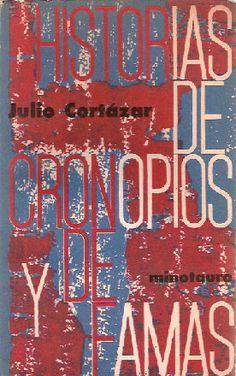 Historias de Cronopios y de Famas de Julio Cortazar