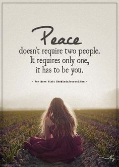 Peace doesn't require two people. Unique Quotes, Clever Quotes, Great Quotes, True Quotes, Motivational Quotes, Funny Quotes, Qoutes, Dont Think Too Much, Inner Peace Quotes