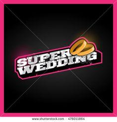 Super wedding, super hero power full typography, t-shirt graphics, vectors…