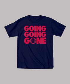 Look at this Navy 'Going Going Gone' Tee - Toddler & Boys on #zulily today!
