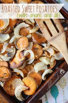 roasted sweet potatoes with onions and dill