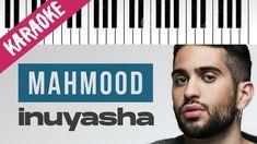 Mahmood   Inuyasha // Piano Karaoke con Testo Inuyasha, Karaoke, Piano, Lyrics, Company Logo, Logos, Cover, Singer, Logo