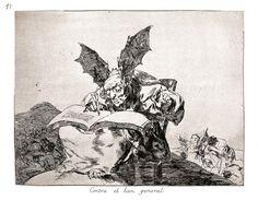 Goya, Les Désastres de la guerre, 1820 (édités en 1862), Contra el bien general (Contre le bien commun),   n°11/83)