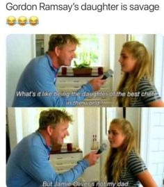 New Funny Memes Comebacks Gordon Ramsey 36 Ideas Crazy Funny Memes, Really Funny Memes, Funny Laugh, Stupid Funny Memes, Funny Relatable Memes, Haha Funny, Funny Cute, Funny Stuff, Hilarious Pictures