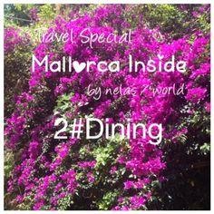 nelas / world : Travel Special - Mallorca Inside 2#Dining