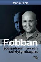 """Fobban sosiaalisen median selviytymisopas sisällysluettelo. Kirjassa käsitellään """"sosiaalisen median pimeää puolta"""". Esittelyssä erilaisia ilmiöitä yms."""