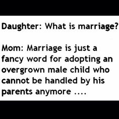 I'm not married but gives me an idea what is marriage
