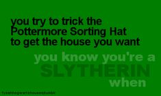 Yeah, tried to steer it to Ravenclaw, only to have the Hat get it right. ;)