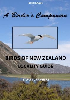 Birds of New Zealand - locality guide - a birder's companion by Stuart Chambers, http://www.amazon.com.au/dp/B00871UJT6/ref=cm_sw_r_pi_dp_szGRwb0NY6EF9