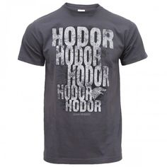 You have to read the books to really understand why this shirt is so great.  Game of Thrones Hodor T-Shirt