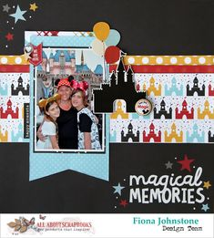 Magical Memories with Simple Stories & Echo Park by Fiona Johnstone