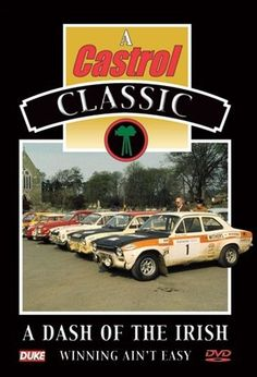 A Dash of the Irish - Winning Ain t Easy (New DVD) 1974 Circuit of Ireland Rally Also available from our website at www.sonusmedia.co.uk