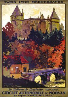 PLM - Le château de Chastellux - Circuit automobile du Morvan au départ d'Avallon (Yonne) - 1923 - illustration de Roger Soubie -