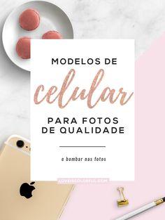 Sempre rola aquela dúvida, qual aparelho comprar? O post de hoje é justamente com sugestão de 5 modelos de celular para tirar fotos com qualidade.