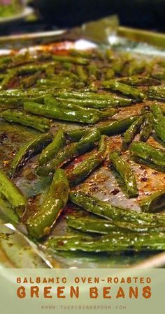 Balsamic Oven Roasted Green Beans.