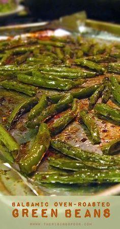 Balsamic Oven Roasted Green Beans.