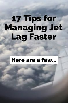 17 Tips for Managing Jet Lag Faster - Trip Ideas 2020 Travelling Tips, Europe Travel Tips, Packing Tips For Travel, Travel Advice, Travel Essentials, Budget Travel, Travel Guides, Travel Destinations, Travel Hacks