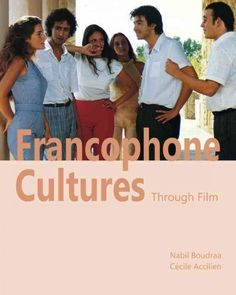 Francophone cultures through film / Nabil Boudraa, Cécile Accilien
