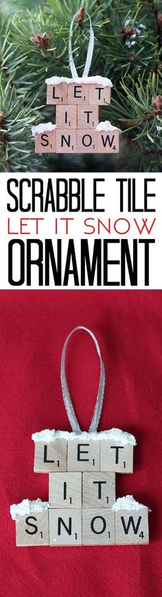"""""""Let it Snow"""" Scrabble Tiles DIY Christmas Tree Ornaments Tutorial   Crafts by Amanda - Easy and Cheap DIY Christmas Tree Ornaments"""