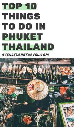 Top 10 Things to do in Phuket Thailand Outdoors!  #thailand #phuket #travelblog #asia #travel #avenlylane #avenlylanetravel | www.avenlylanetravel.com