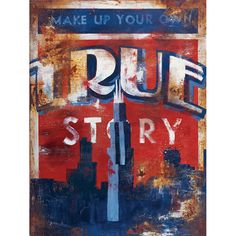 Make up your own true story.