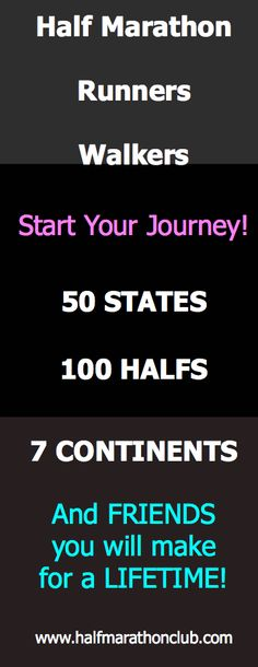 #halfmarathon #running Start your journey! Join Fifty States Half Marathon Club www.halfmarathonclub.com 50 States, 100 Halfs, 7 Continents, Lots of half marathon discounts, and Friends you will make for a lifetime!