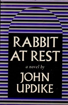 Rabbit at Rest by John Updike Hardcover) Ed. - Pulitzer Prize Winner - Go Shop Books Got Books, I Love Books, Books To Read, Joseph Pulitzer, National Book Award, Thing 1, Award Winning Books, Library Books, Going To Work