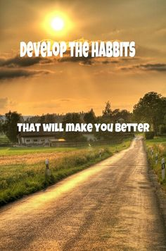 Be a little better everyday....#better #develop http://earnurworth.com