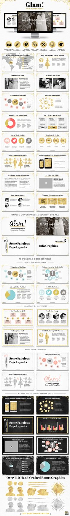 Glam! Powerpoint Presentation Template With 296 hand styled, high-definition master slides, this collection of PPT templates have been specifically designed with an imperfectly cut gold leaf style – complete with rough edges, custom graphics and lots of personality – all updated for contemporary information about social media, digital content and user statistics.