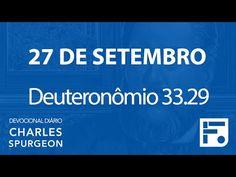 Voltemos Ao Evangelho   27 de setembro – Devocional Diário CHARLES SPURGEON