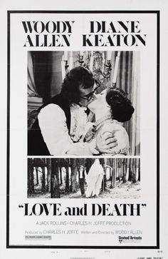 Love and Death (1975) In czarist Russia, a neurotic soldier and his distant cousin formulate a plot to assassinate Napoleon.