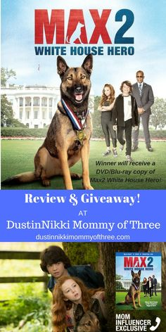 MAX 2: White House Hero Blu-ray Review & #Giveaway! Ends 6/6/17 #Max2 #spon « DustinNikki Mommy of Three