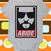 Abide, The Big Lebowski, Baby Bodysuit or Toddler Tee.   Custom Made to Order using Carter's brand bodysuits and Rabbit Skins Toddler Tees.  NOTE: THE TODDLER TEES ARE CUT SMALL. ORDER ONE SIZE LARGER THAN USUAL.  Visit us also at RetroBabyWear.com.