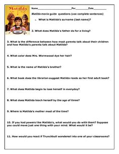 Do you want your students analyze the characters of Matilda movie? Use this movie guide questions to help your students discuss the major events and characters of the movie. Matilda was written by Roald Dahl; the movie is rated PG; duration: 102 min.Great activity after you read Matilda with your class.