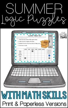 Logic Puzzles during math skills to practice critical thinking and math during the end of the school year or summer break. Print and paperless versions included. (Paperless version made with Google Slides.) Great for distance learning or to prevent the summer slide.  #math #thirdgrademath  #googleclassroom #fourthgrademath #fifthgrademath #5thgrade #4thgrade #3rdgrade #distancelearning