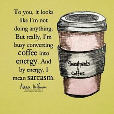 Image result for coffee memes nana hoffman