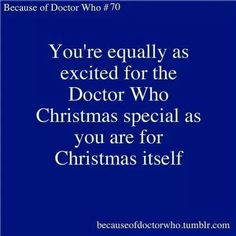 True! But I am also dreading this Christmas episode because I don't want Matt Smith to go :/