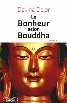 LE BOHNEUR SELON BOUDDHA de Collectif, http://www.amazon.fr/dp/2749911710/ref=cm_sw_r_pi_dp_d16Etb0KQ0AY7