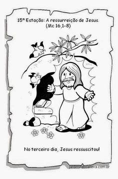 Jardim da Boa Nova: Via Sacra Coloring Pages, Comics, How To Make, History Of Easter, 15 Anos, Sunday School Kids, Kids Bible Activities, Catechism, Sunday School