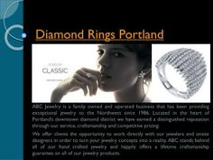 Visit this site http://abcjewelry.net/ for more information on Diamond Rings Portland. Shopping for Diamond Rings Portland that's just right for your partner. These Diamond Rings show genuine individuality. If you want your engagement to be very memorable and if you want to have something that is very beautiful then you should probably think about choosing an antique diamond engagement ring.