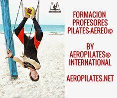 RAFAEL MARTINEZ , CREADOR METODO PILATES AEREO PRESENTA CURSOS FORMACION AEROPILATES® INTERNATIONAL