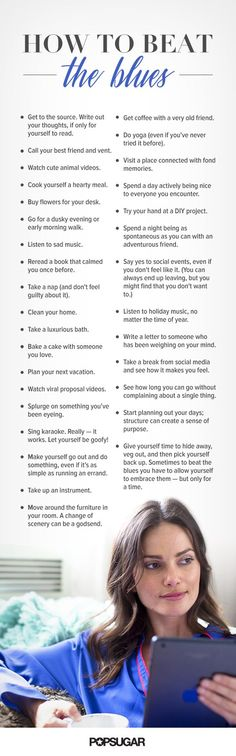 Beat the Blues: 32 Surprisingly Simple Ways...good advice.However if a low mood persists seek medical/professional advice