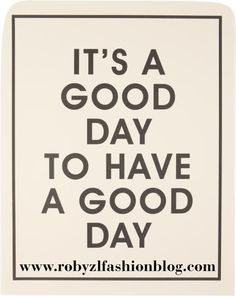 it's a #good   #day  to have a #goodday  ..and #friday is #ever  a #good #day  :) it's #friday  now on my #fashionblog  www.robyzlfashionblog.com #love   #robyzl   #serendipity