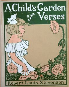 ''A Child's Garden of Verses'' by Robert Louis Stevenson 1902, ill. E. Mars and M.H. Squire | eBay