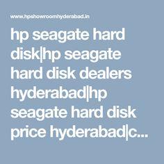 hp seagate hard disk|hp seagate hard disk dealers hyderabad|hp seagate hard disk price hyderabad|commercial hp seagate hard disk|hp seagate hard disk pricelist|hp seagate hard disk models|price|hyderabad|telangana|nellore|viyayawada|tirupati|india|andhra pradesh Hyderabad, Showroom, Fashion Showroom