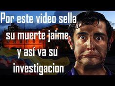 Por este vídeo sella su muere jaime garzon y así va su investigación - YouTube