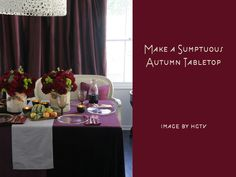 Decorating Ideas For Fall, sumptuous Autumn tabletop, with deep plum accents